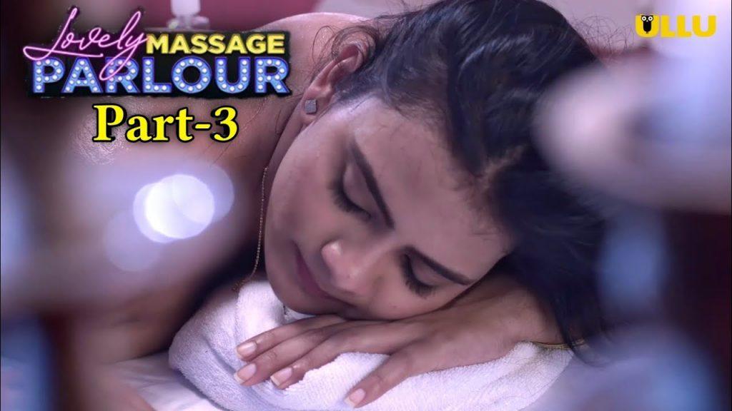 Lovely Massage Parlour Part 3